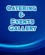 Catering and Events Gallery